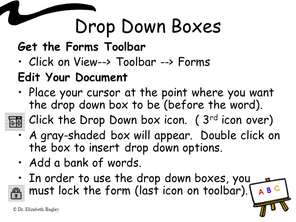 Drop Down Boxes Get the Forms Toolbar