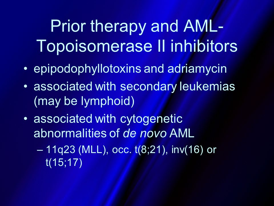 Prior therapy and AML-Topoisomerase II inhibitors