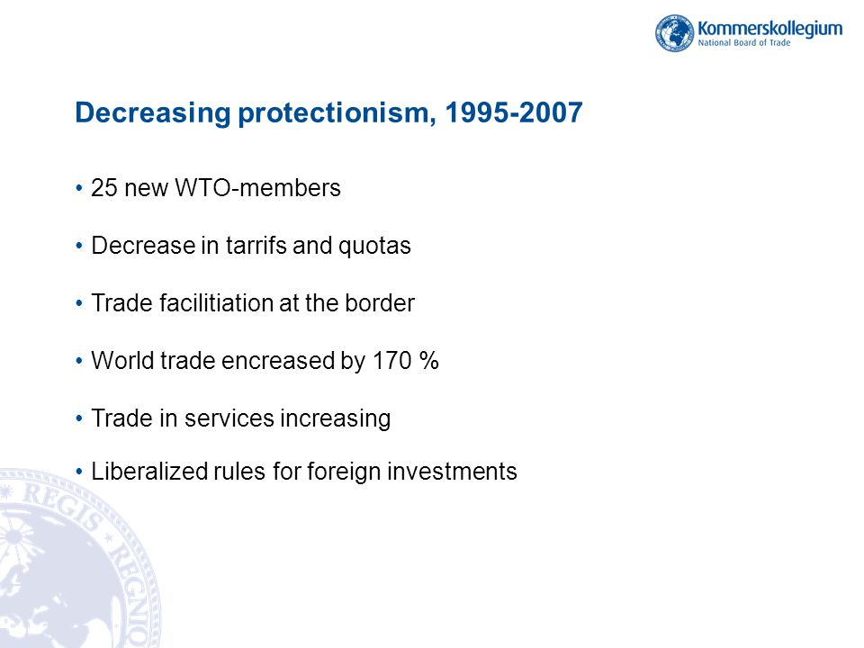 Decreasing protectionism, 1995-2007