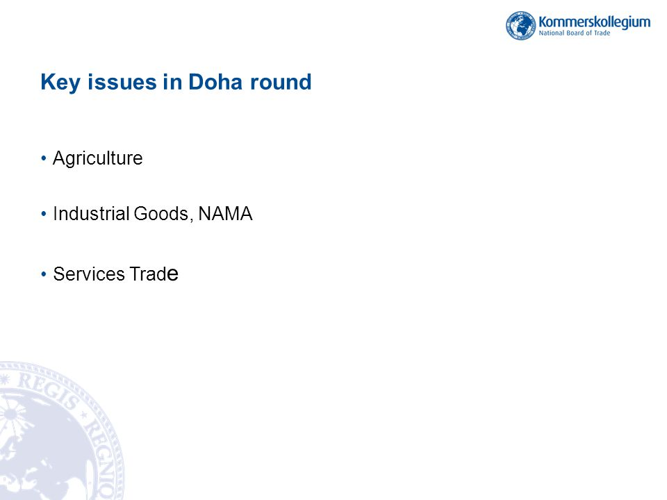 Key issues in Doha round