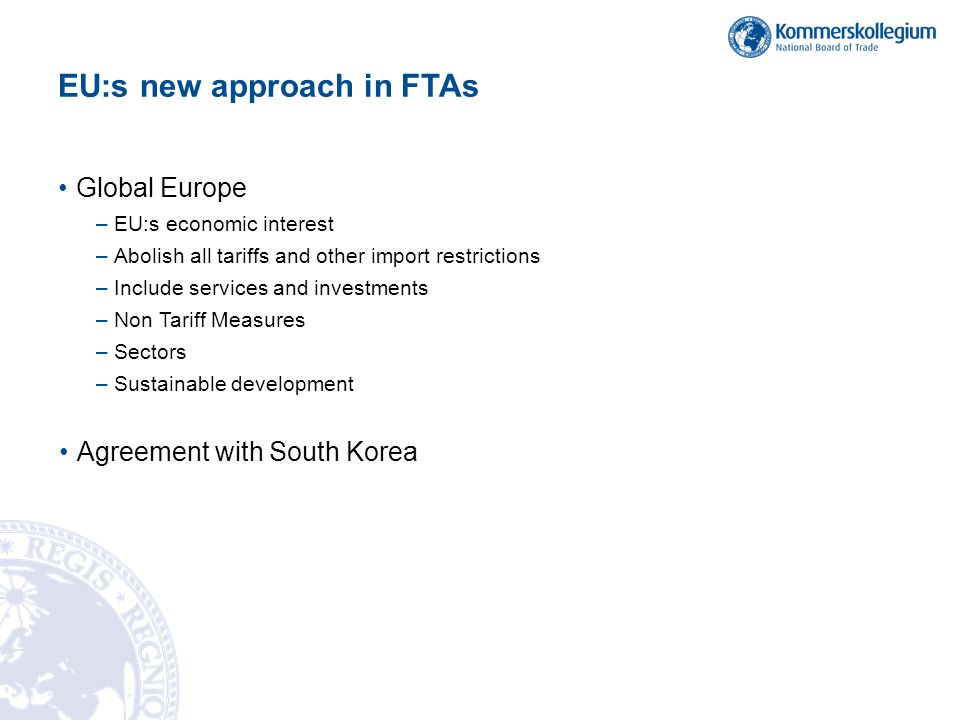 EU:s new approach in FTAs
