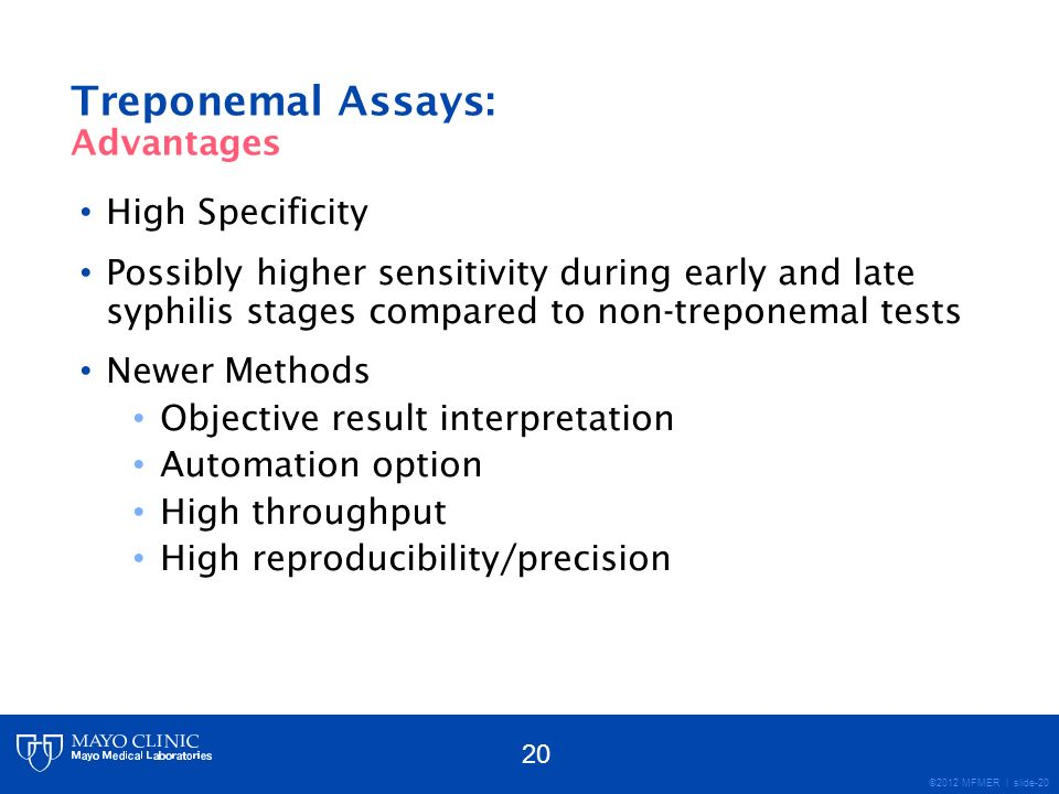 Treponemal Assays: Advantages