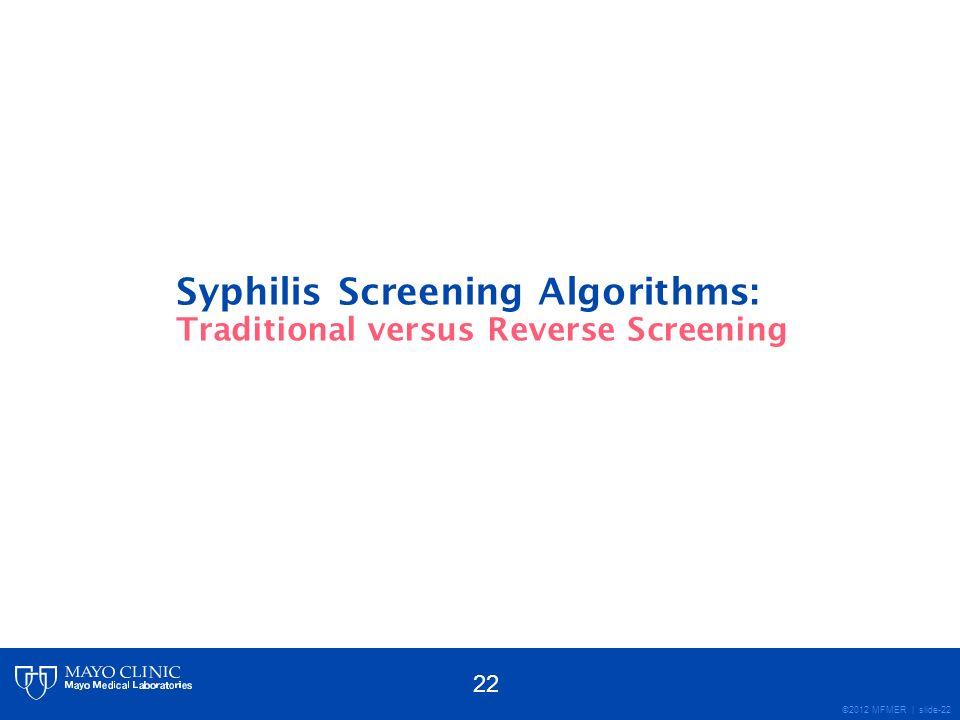 Syphilis Screening Algorithms: Traditional versus Reverse Screening