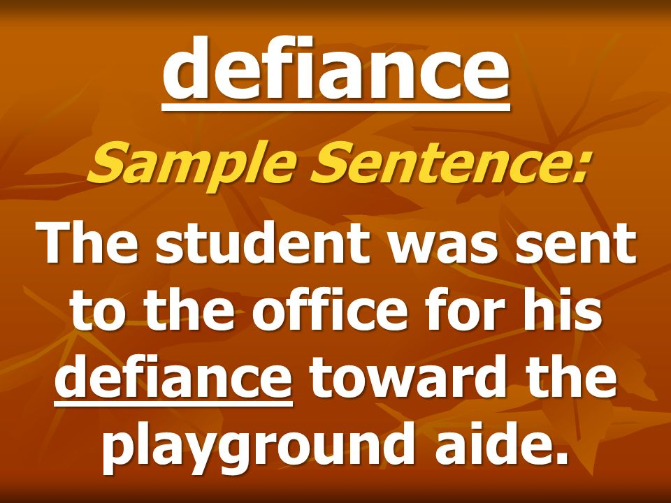 defiance Sample Sentence:
