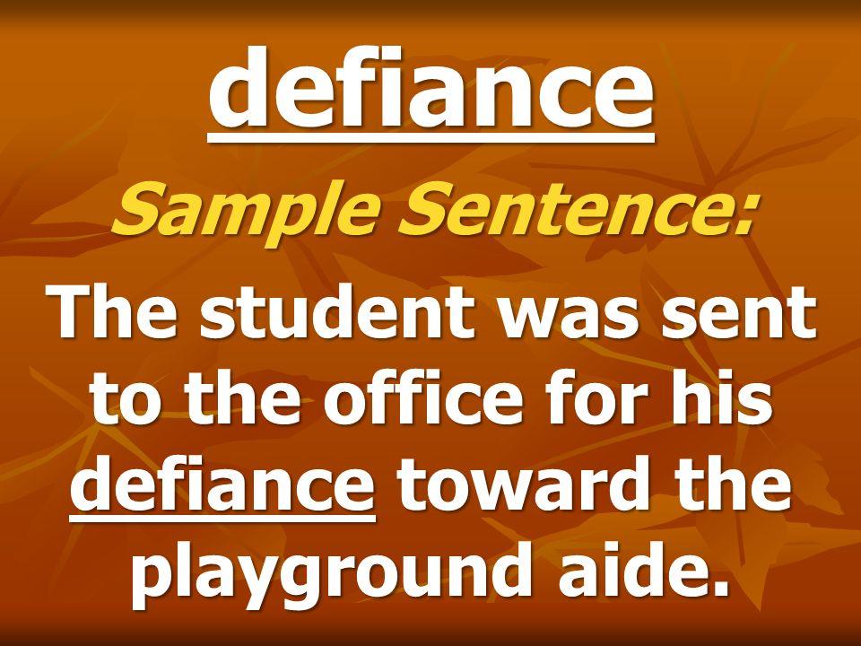 defiance Sample Sentence: