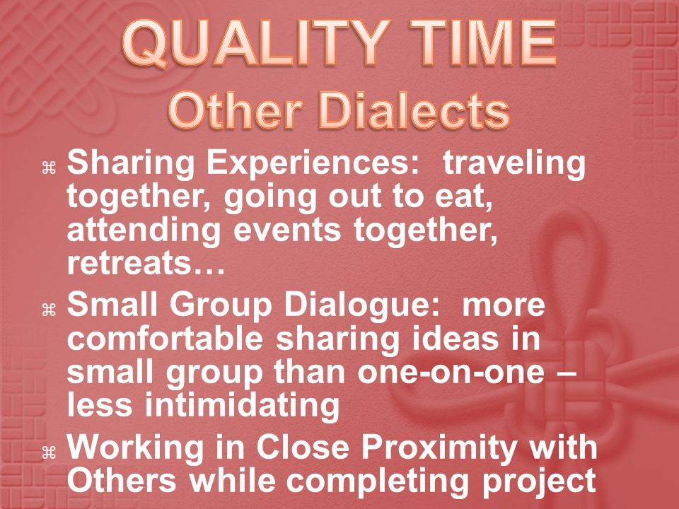QUALITY TIME Other Dialects