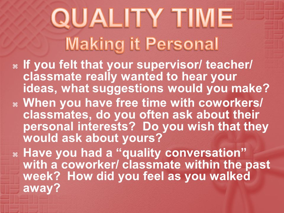 QUALITY TIME Making it Personal