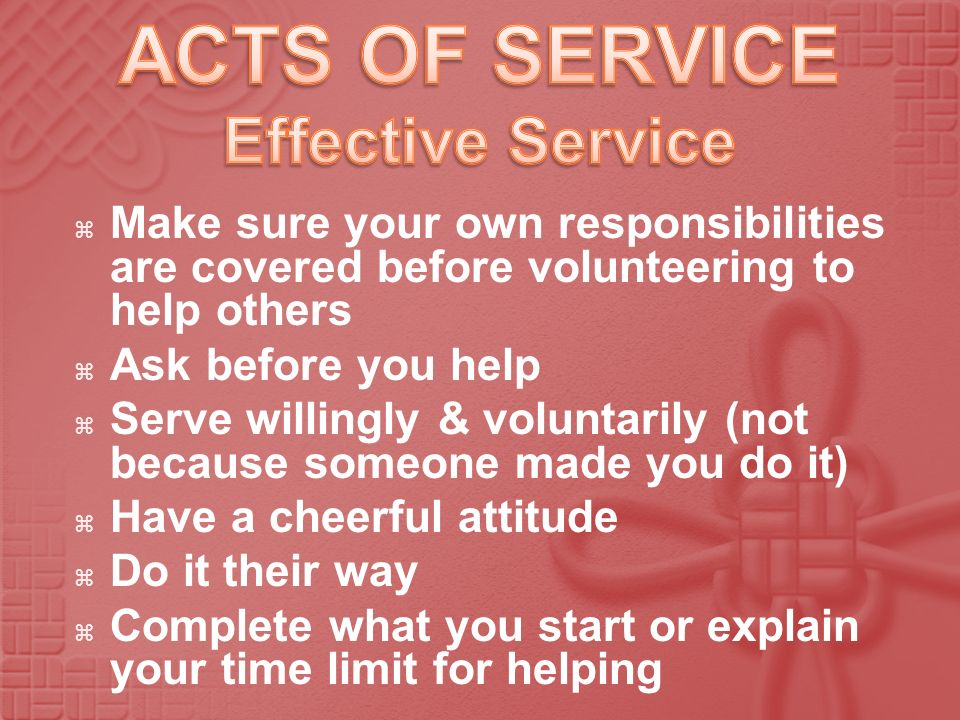 ACTS OF SERVICE Effective Service