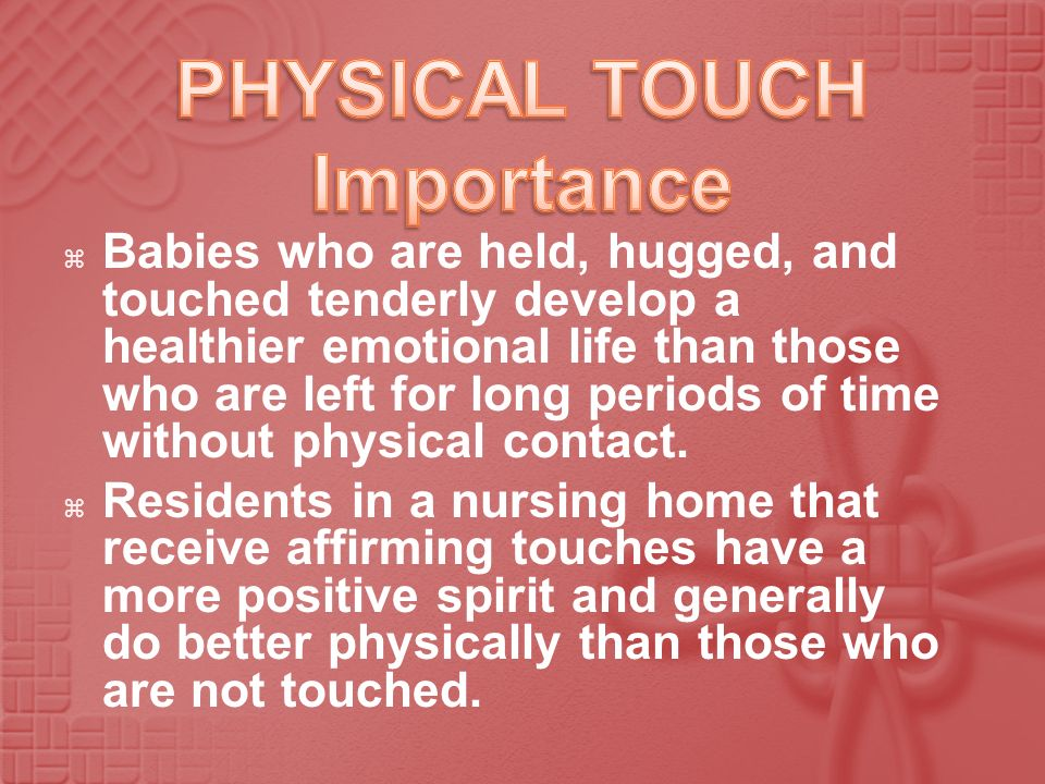 PHYSICAL TOUCH Importance