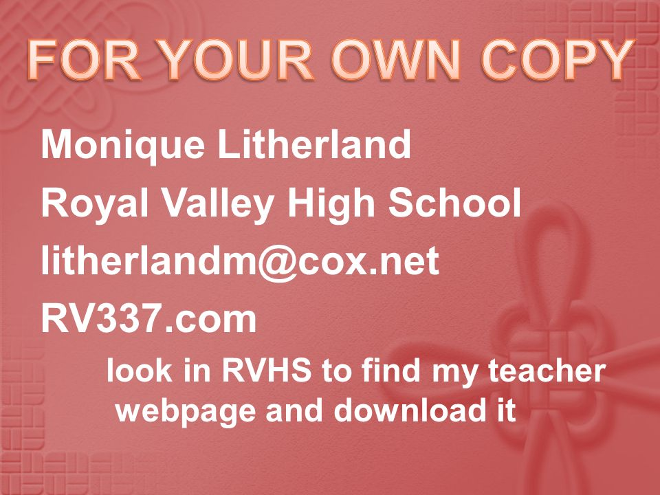 FOR YOUR OWN COPY Monique Litherland Royal Valley High School