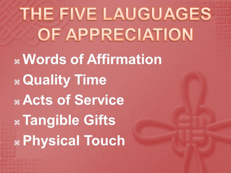 THE FIVE LAUGUAGES OF APPRECIATION