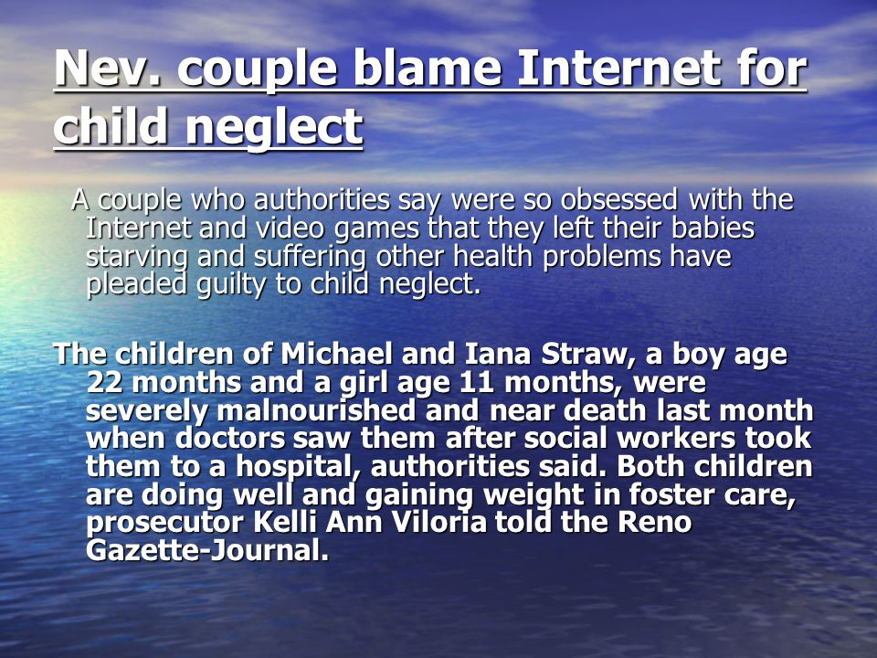 Nev. couple blame Internet for child neglect