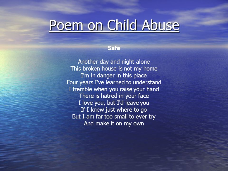 Poem on Child Abuse Safe