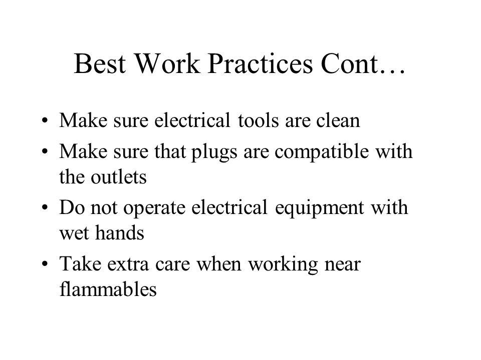 Best Work Practices Cont…