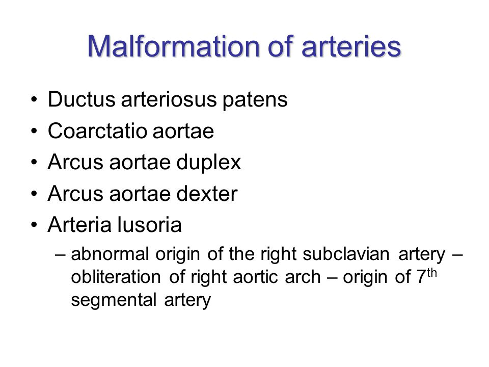 Malformation of arteries