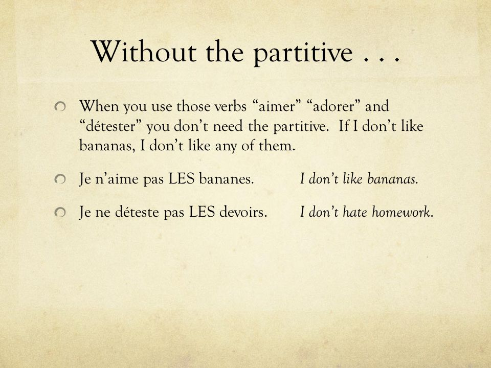 Without the partitive . . .