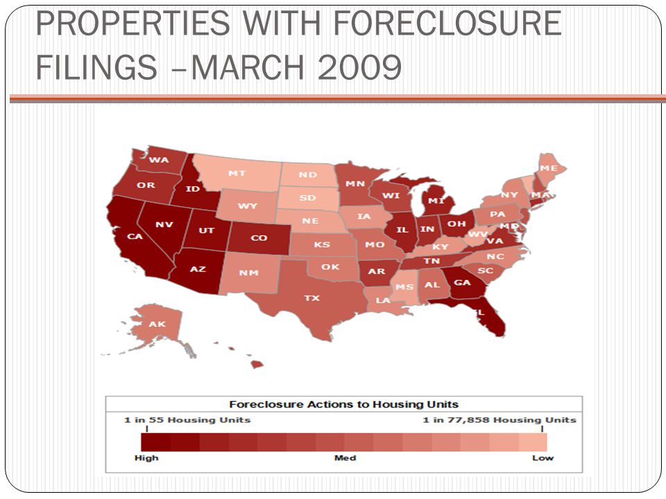 PROPERTIES WITH FORECLOSURE FILINGS –MARCH 2009