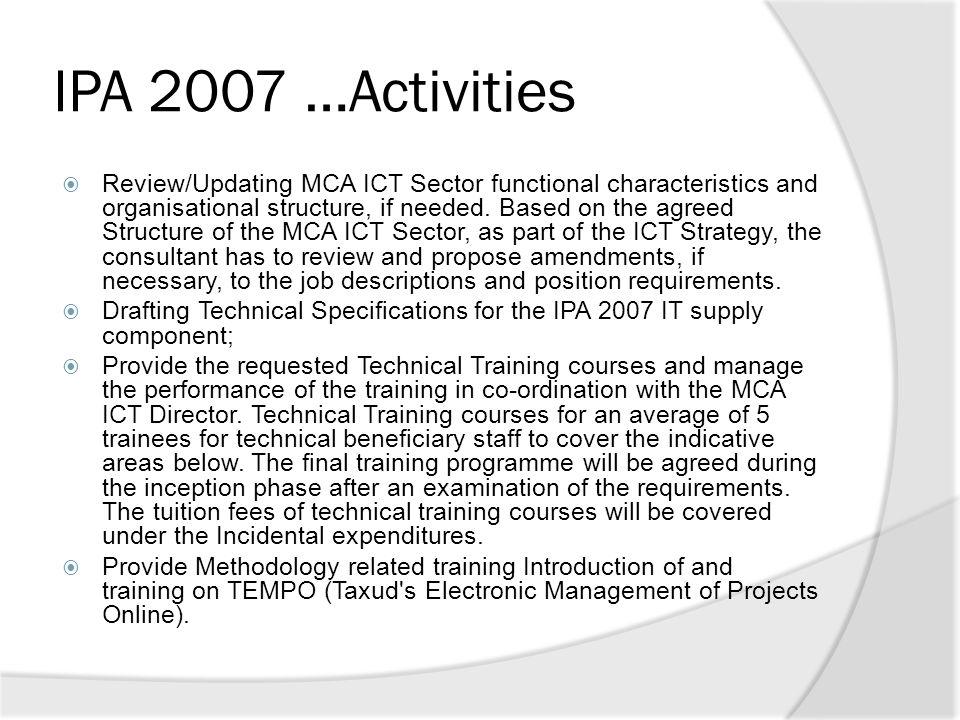 IPA 2007 …Activities