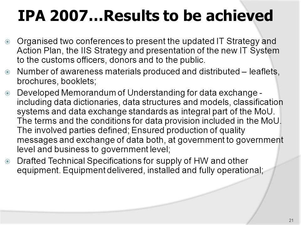 IPA 2007…Results to be achieved