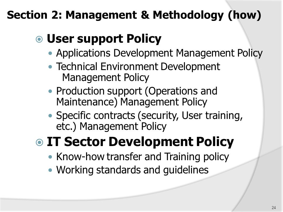 Section 2: Management & Methodology (how)
