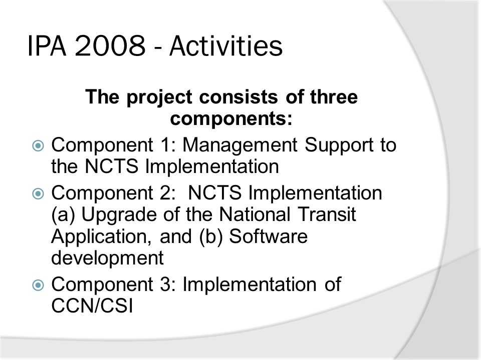 The project consists of three components: