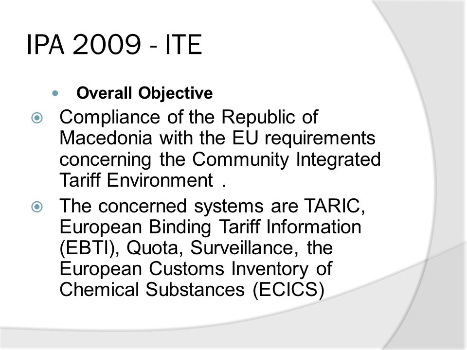 IPA 2009 - ITE Overall Objective.