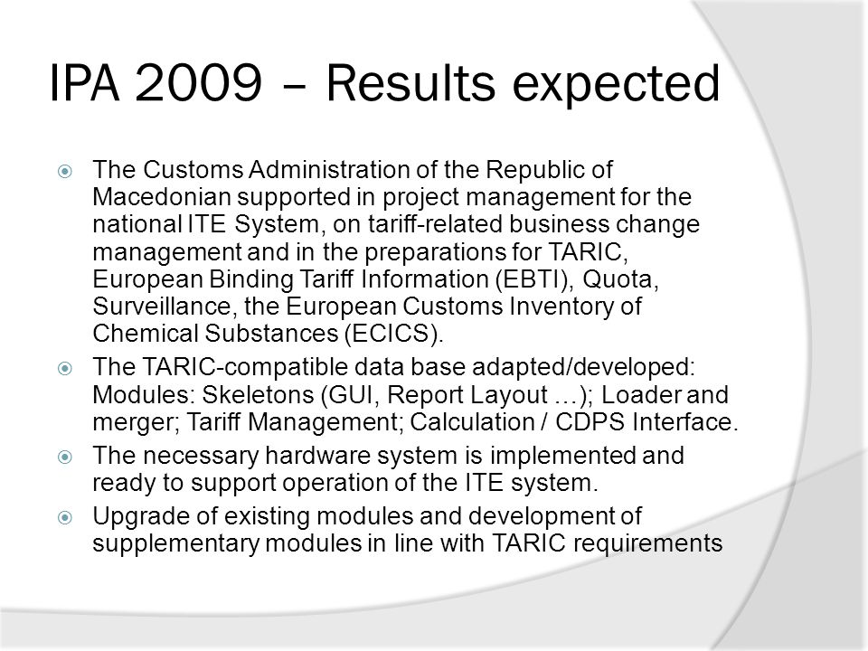IPA 2009 – Results expected