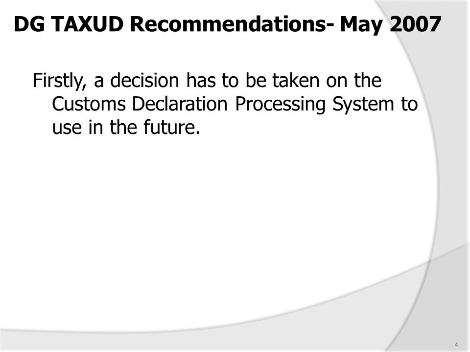 DG TAXUD Recommendations- May 2007