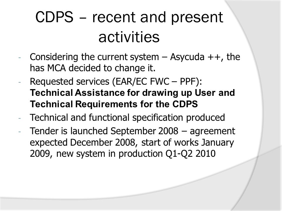 CDPS – recent and present activities