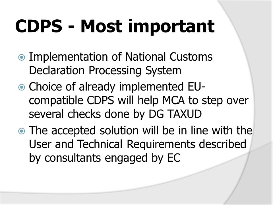 CDPS - Most important Implementation of National Customs Declaration Processing System.