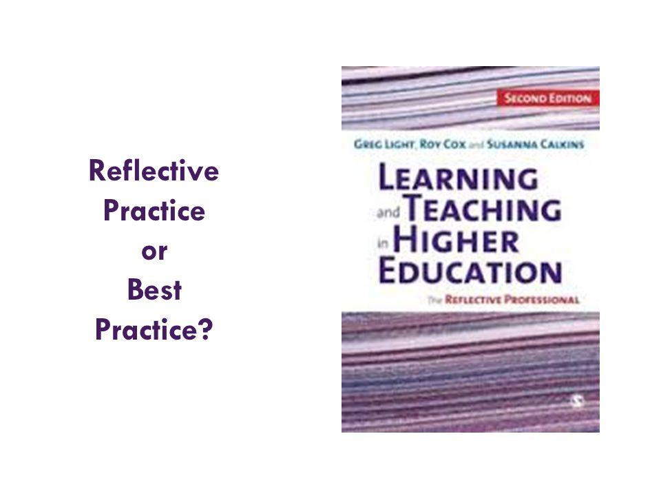 Reflective Practice or Best Practice