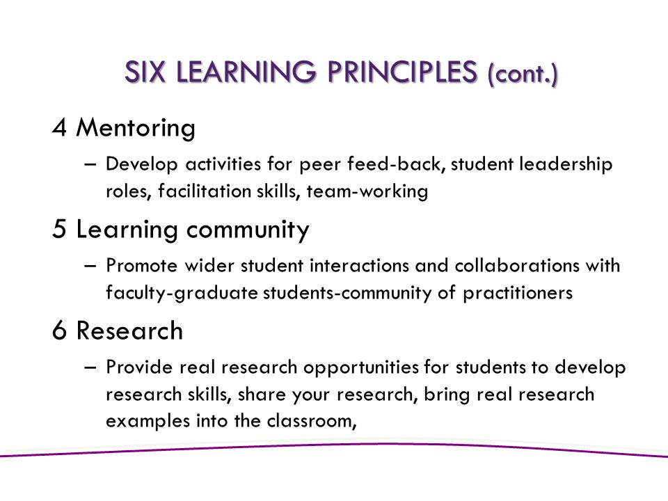 SIX LEARNING PRINCIPLES (cont.)