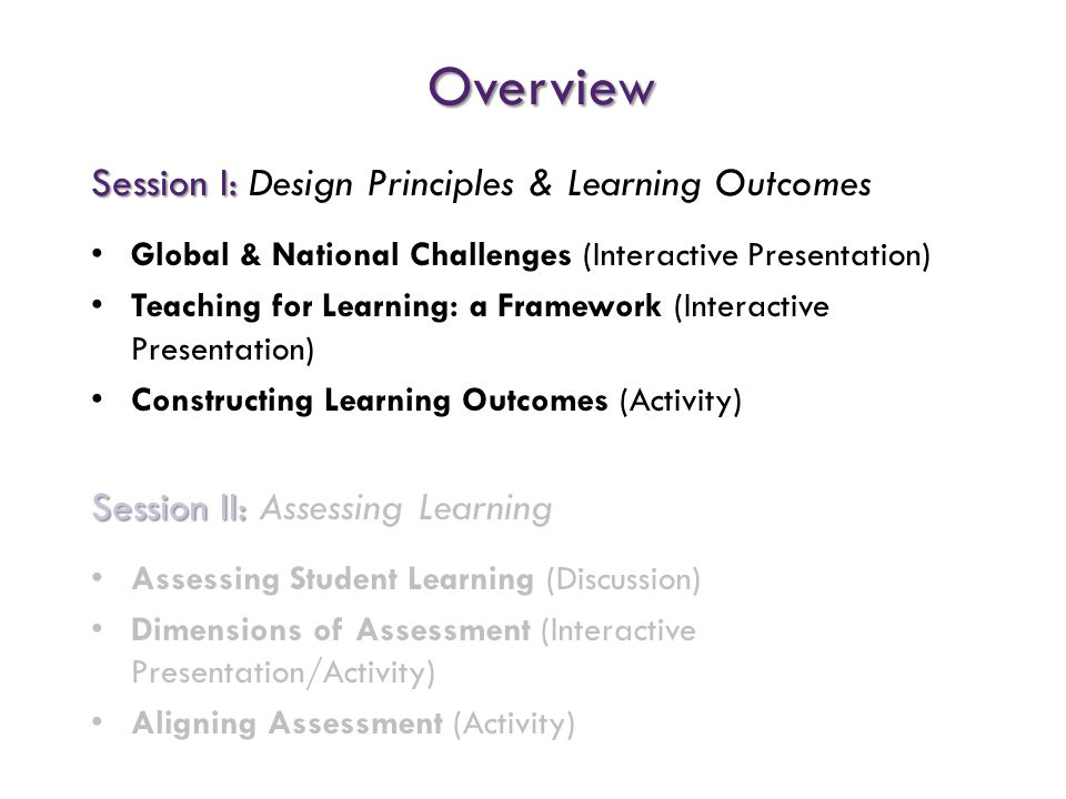 Overview Session I: Design Principles & Learning Outcomes