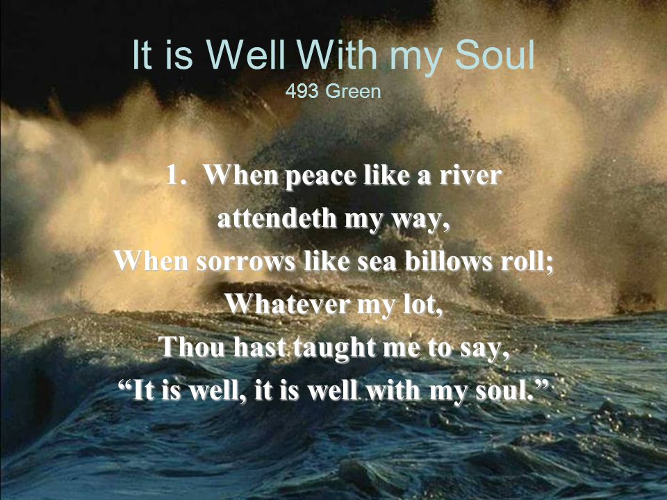It is Well With my Soul 493 Green