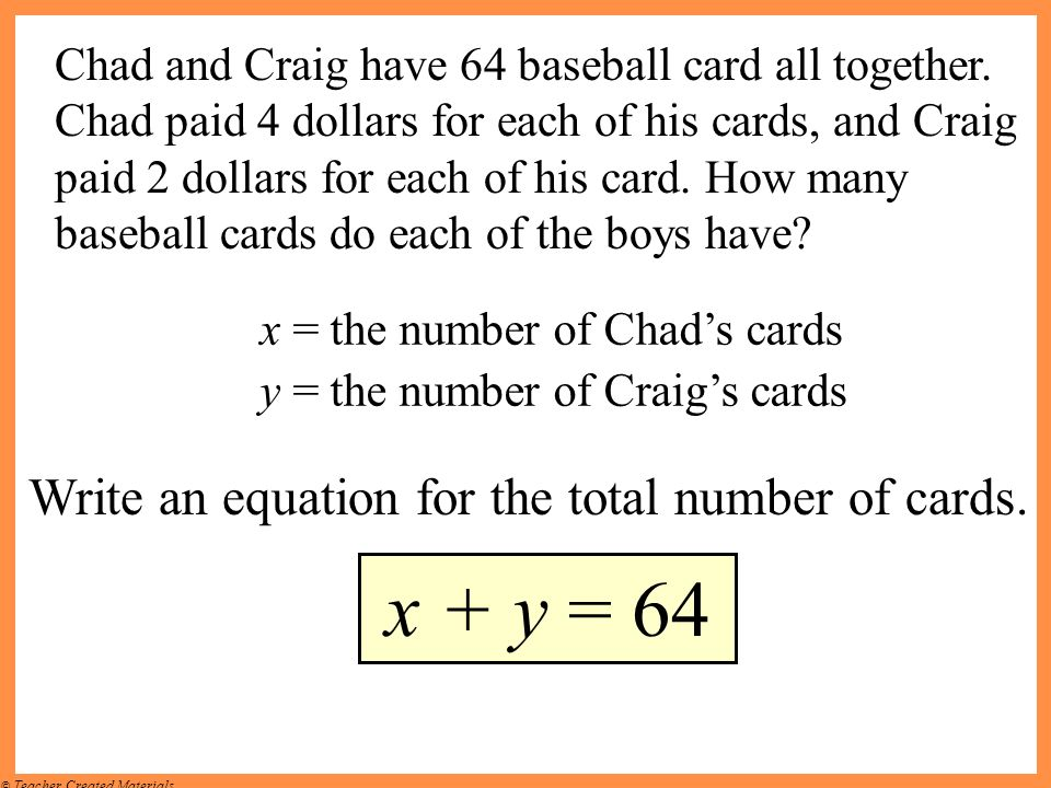 x + y = 64 Write an equation for the total number of cards.