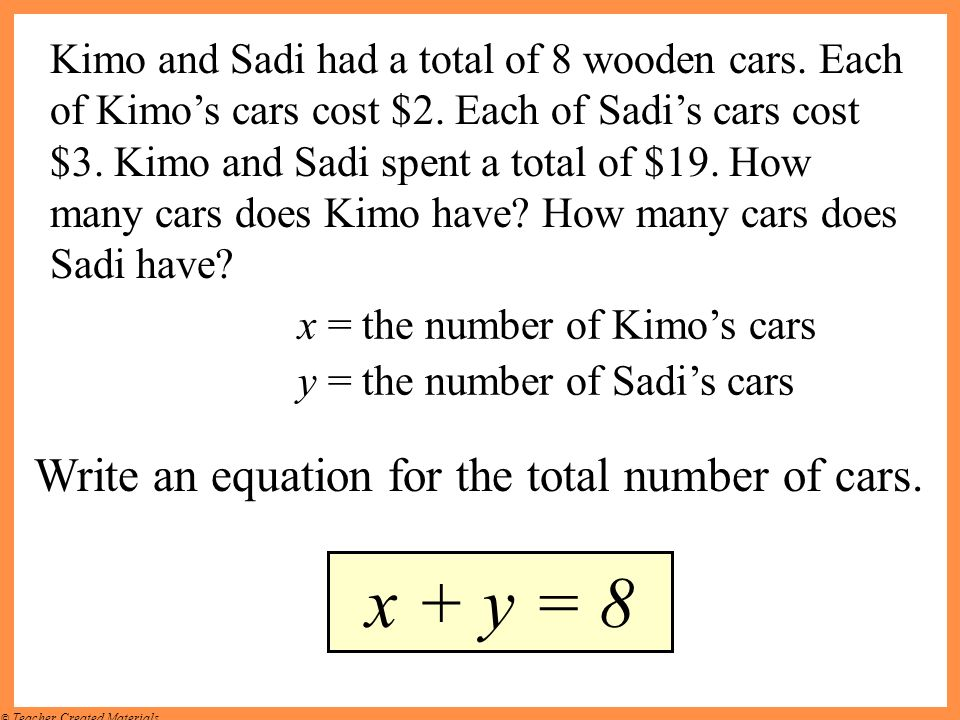 x + y = 8 Write an equation for the total number of cars.