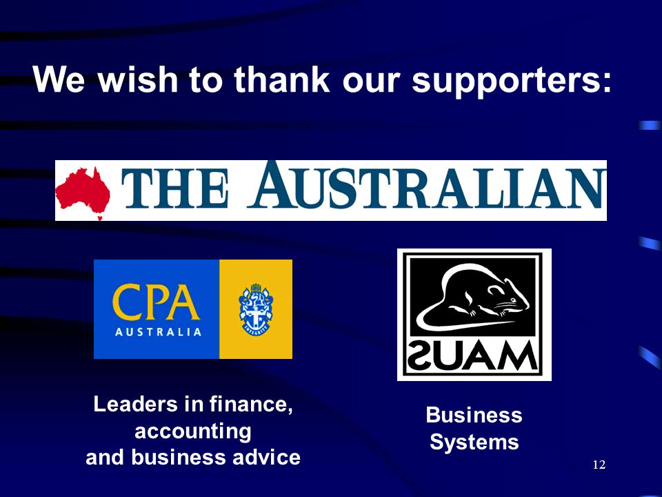 We wish to thank our supporters: Leaders in finance, accounting