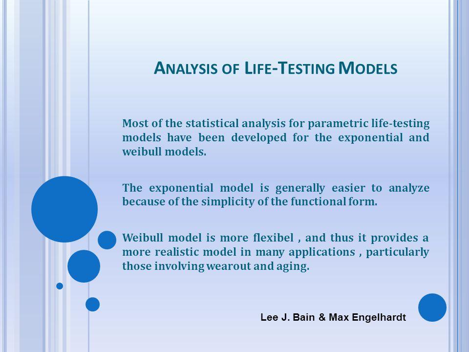 Analysis of Life-Testing Models