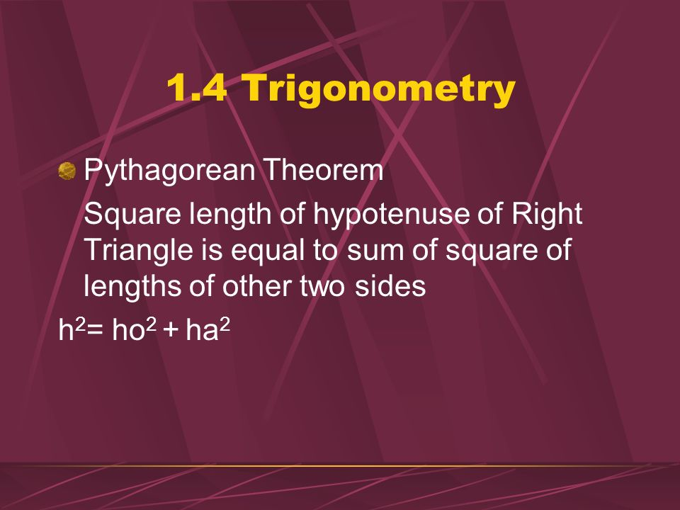 1.4 Trigonometry Pythagorean Theorem
