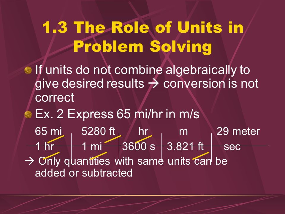 1.3 The Role of Units in Problem Solving