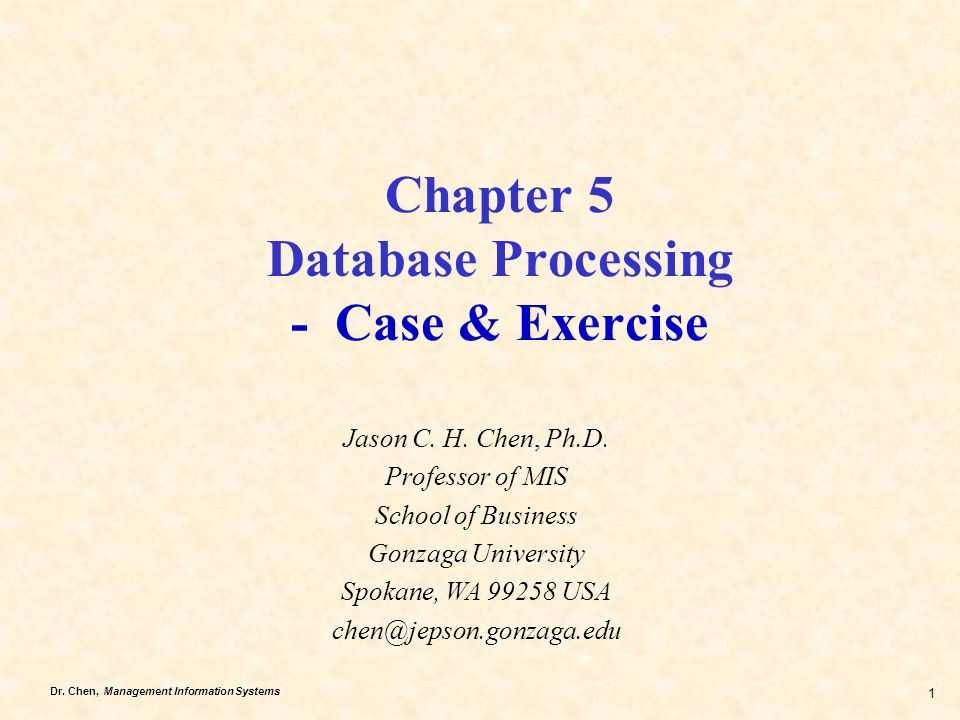 Chapter 5 Database Processing - Case & Exercise