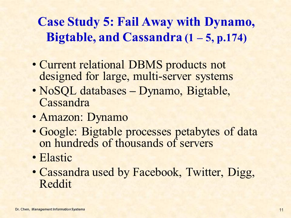 Case Study 5: Fail Away with Dynamo, Bigtable, and Cassandra (1 – 5, p