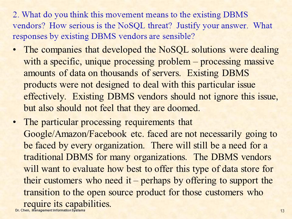 2. What do you think this movement means to the existing DBMS vendors