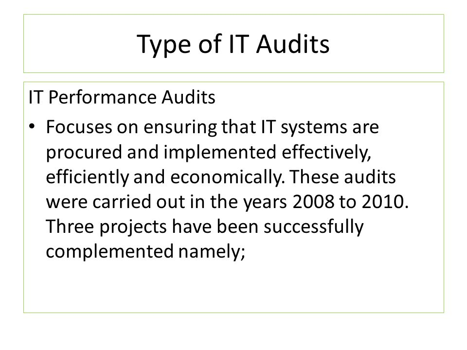 Type of IT Audits IT Performance Audits
