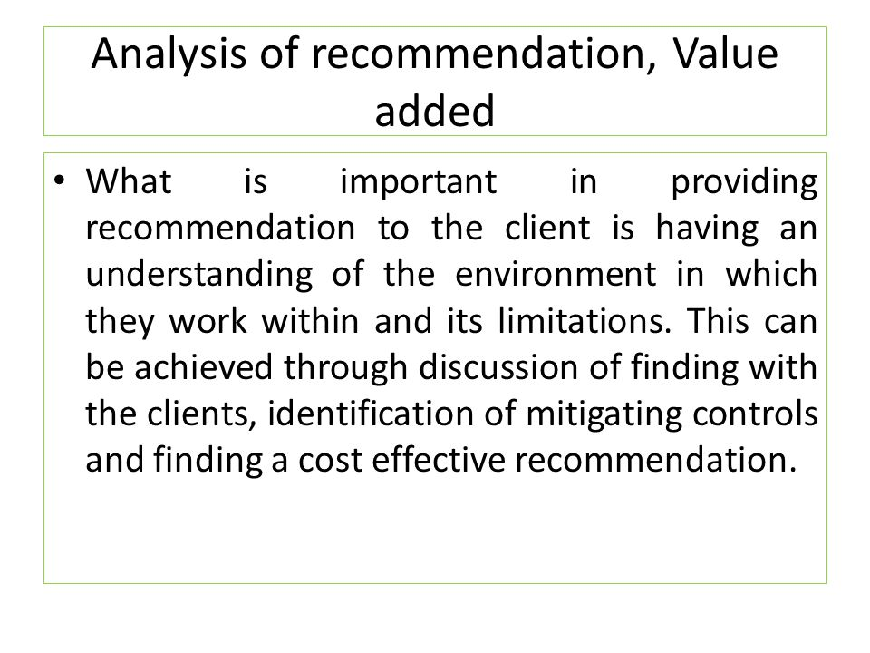 Analysis of recommendation, Value added