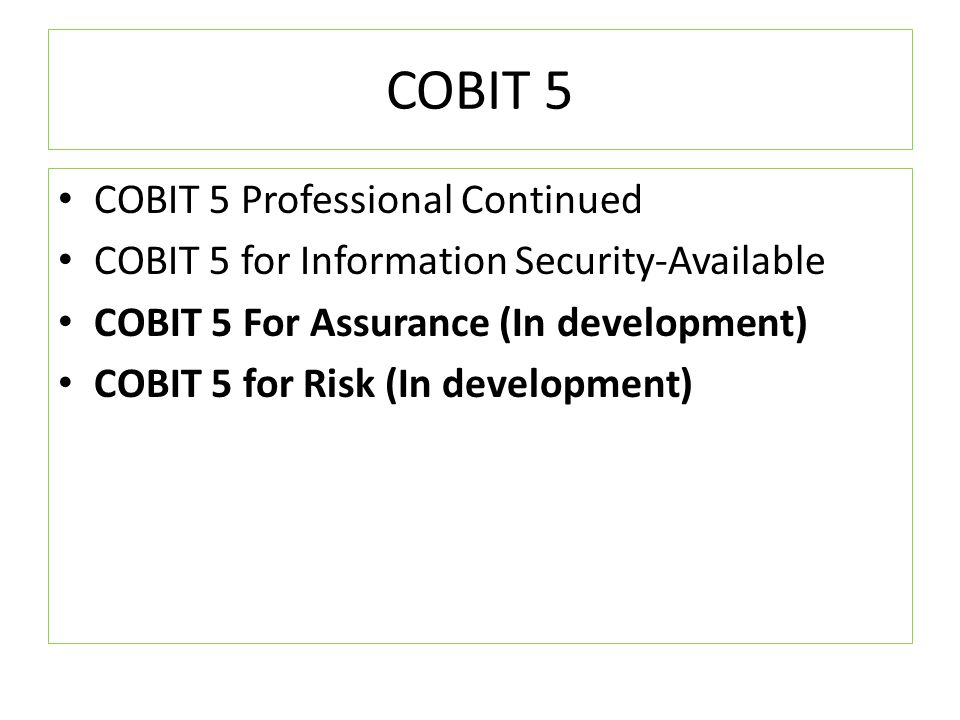 COBIT 5 COBIT 5 Professional Continued