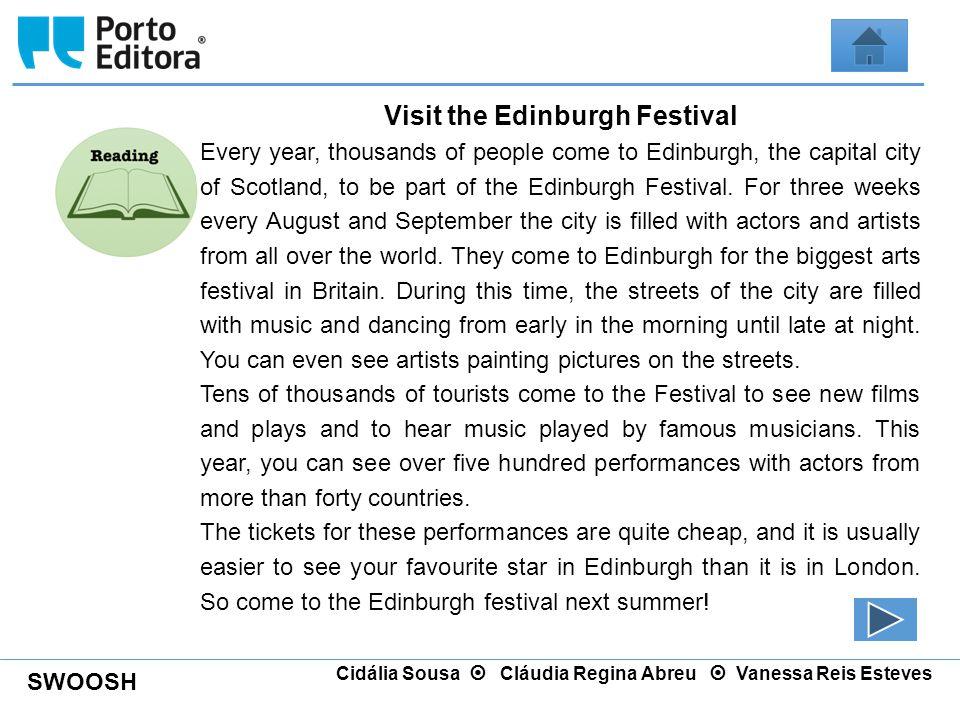 Visit the Edinburgh Festival