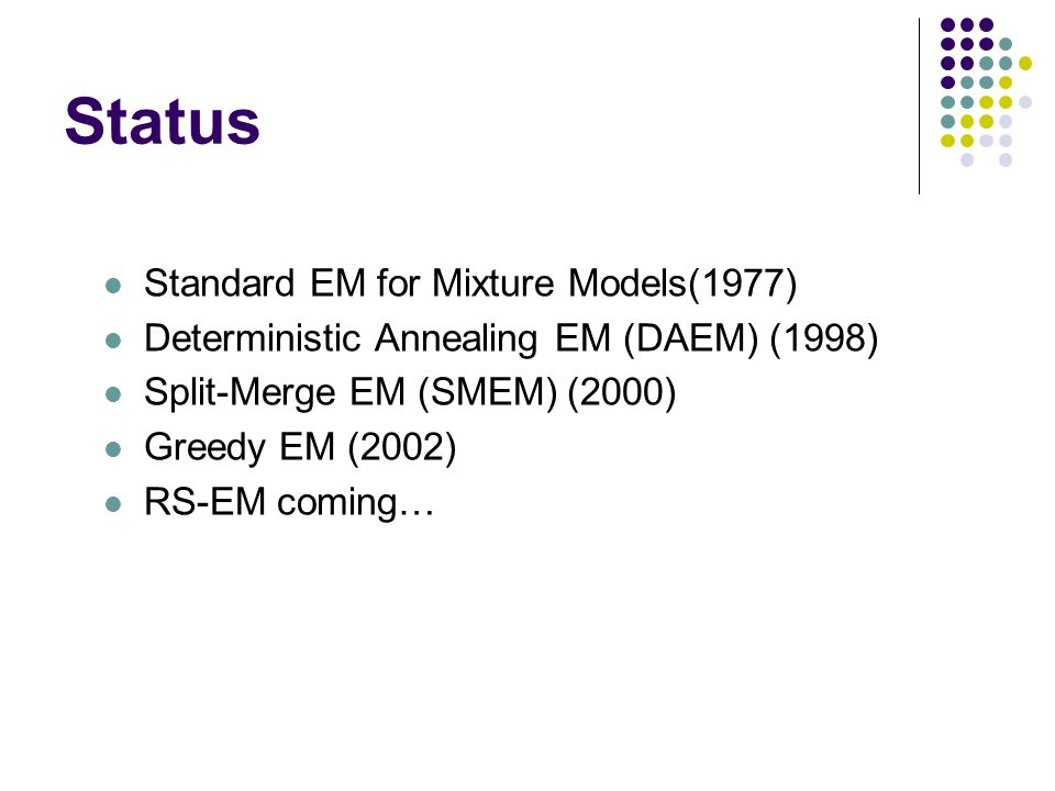 Status Standard EM for Mixture Models(1977)