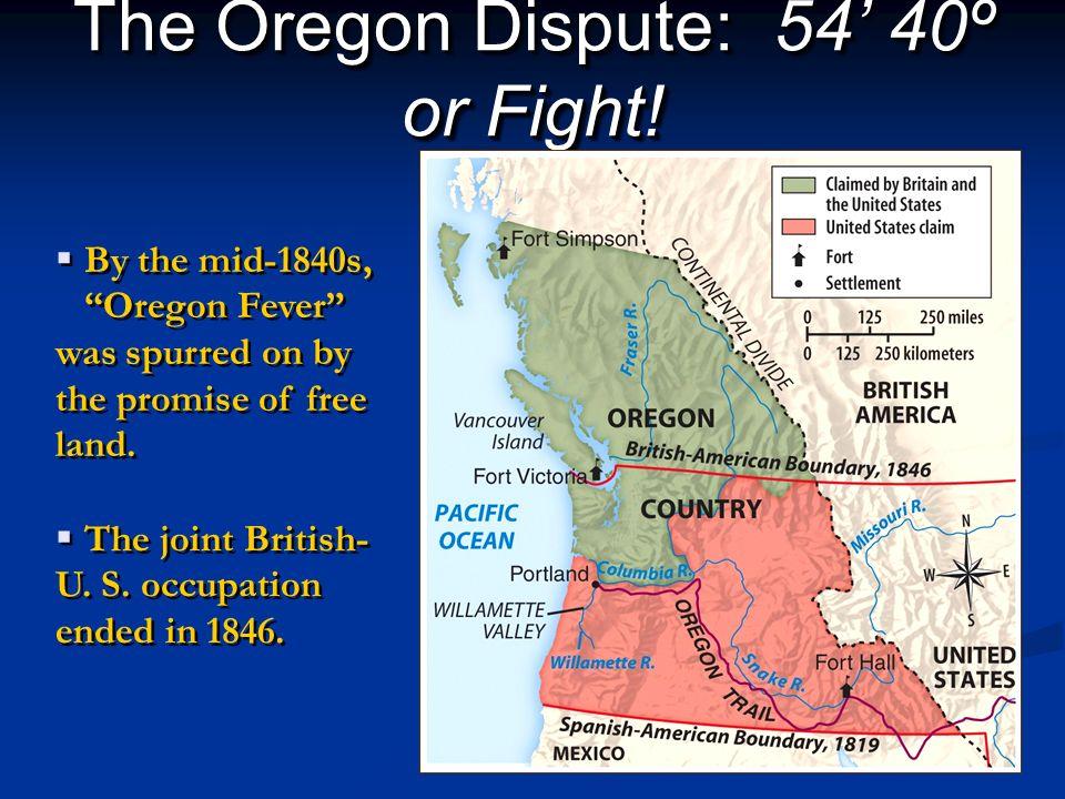 The Oregon Dispute: 54' 40º or Fight!