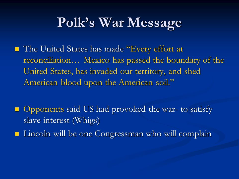 Polk's War Message